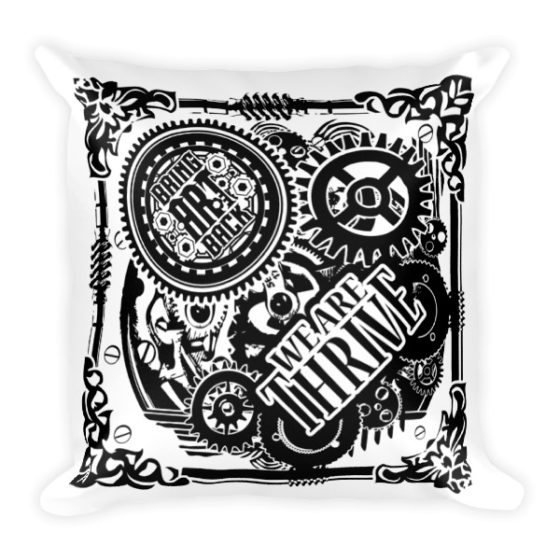We are thrive pillow case